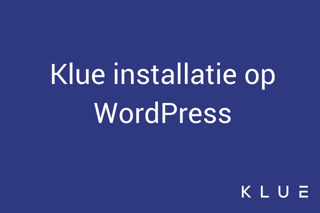 Hoe installeer je het Klue script op je WordPress website?