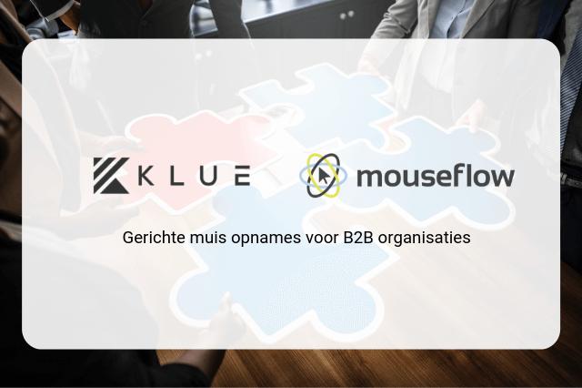 Hoe Klue en Mouseflow voor zeer gerichte conversie optimalisatie zorgen