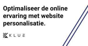 Eigen case: websitepersonalisatie op de homepage van Klue